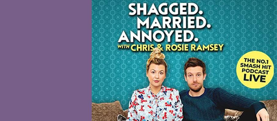 Shagged Married Annoyed with Chris and Rosie Ramsey, Adelphi Theatre, Bristol